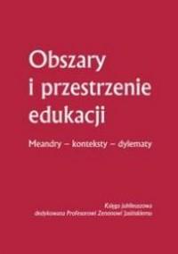 Obszary i przestrzenie edukacji. - okładka książki