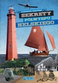 Sekrety Półwyspu Helskiego - okładka książki