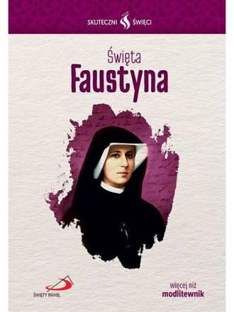 Święta Faustyna. Seria: Skuteczni - okładka książki