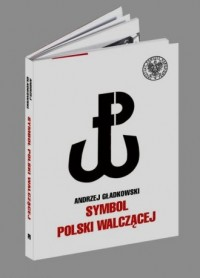 Symbol Polski Walczącej - okładka książki