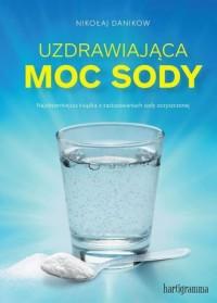 Uzdrawiająca moc sody - okładka książki