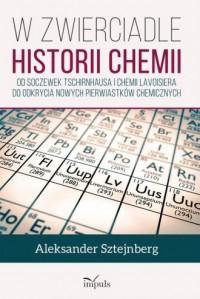 W zwierciadle historii chemii - okładka książki