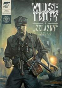 Wilcze tropy cz. 5. Żelazny - Zdzisław - okładka książki
