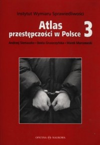 Atlas przestępczości w Polsce cz. 3 - okładka książki