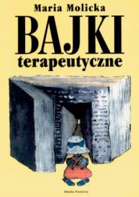 Bajki terapeutyczne cz. 1 - okładka książki
