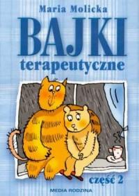 Bajki terapeutyczne cz. 2 - okładka książki