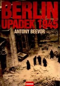 Berlin. Upadek 1945 - okładka książki