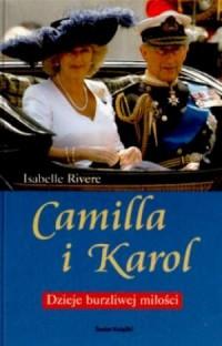 Camilla i Karol. Dzieje burzliwej miłości - okładka książki
