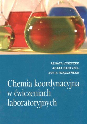 Chemia koordynacyjna w ćwiczeniach - okładka książki