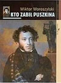 Kto zabił Puszkina - okładka książki