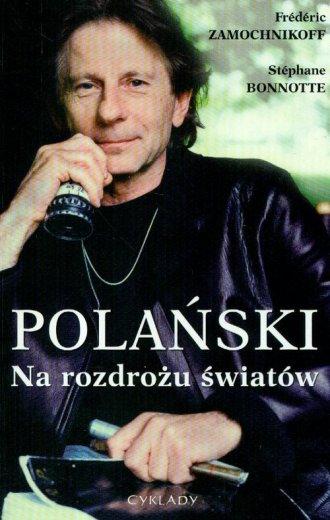 Polański. Na rozdrożu światów - okładka książki