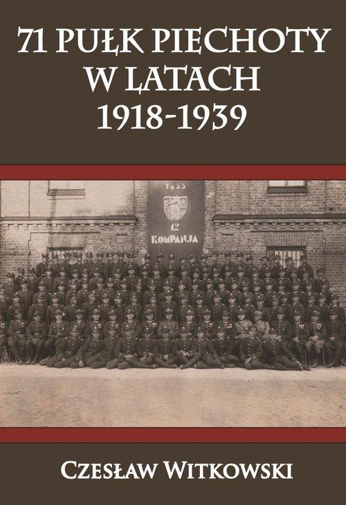 71 Pułk Piechoty w latach 1918-1939 - okładka książki
