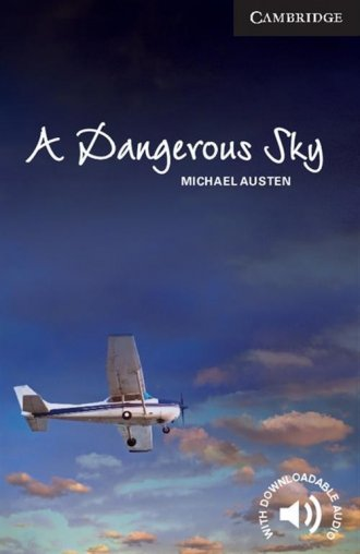 A Dangerous Sky. Level 6. Advanced - okładka podręcznika