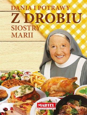 Dania i potrawy z drobiu Siostry - okładka książki