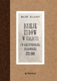 Dzieje Żydów w Galicyi i Rzeczypospolitej Krakowskiej 1772-1868 - zdjęcie reprintu, mapy