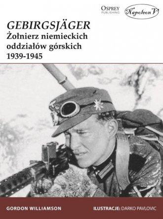 GebirgsJager. Żołnierz niemieckich - okładka książki