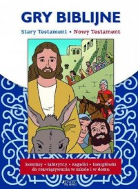 Gry biblijne. Stary Testament, Nowy Testament - okładka książki