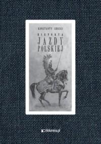 Historya jazdy polskiej - Konstanty - zdjęcie reprintu, mapy