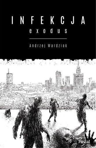 Infekcja: Exodus - okładka książki
