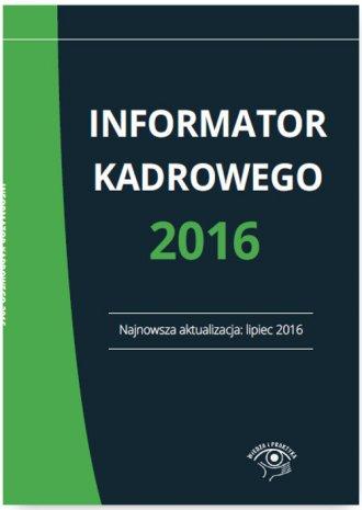 Informator kadrowego 2016 - okładka książki