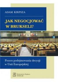 Jak negocjować w Brukseli? Proces - okładka książki