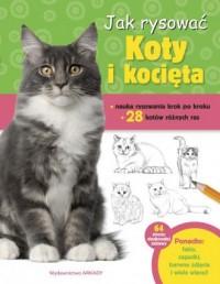 Jak rysować Koty i kocięta - okładka książki