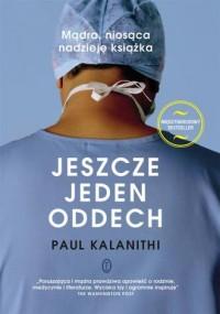 Jeszcze jeden oddech - Paul Kalanithi - okładka książki
