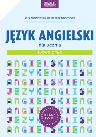 Język angielski dla ucznia. Słownictwo. - okładka podręcznika