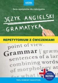 Język angielski. Gramatyka. Repetytorium z ćwiczeniami. Cel: Matura - okładka podręcznika