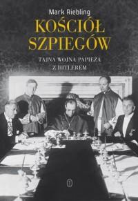 Kościół szpiegów. Tajna wojna papieża - okładka książki