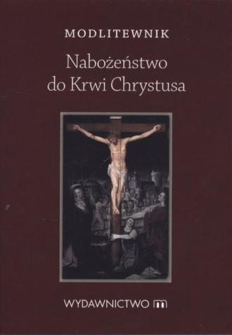 Modlitewnik. Nabożeństwo do krwi - okładka książki