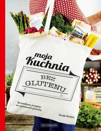 Moja kuchnia bez glutenu - okładka książki