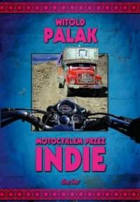 Motocyklem przez Indie - okładka książki