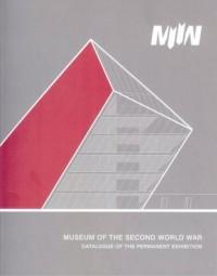Muzeum II Wojny Światowej. Katalog wystawy głównej (wersja ang.) - okładka książki