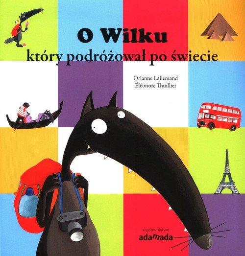O Wilku, który podróżował po świecie - okładka książki