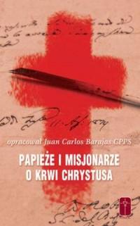 Papieże i Misjonarze o Krwi Chrystusa - okładka książki