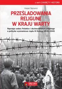 Prześladowania religijne w Kraju - okładka książki