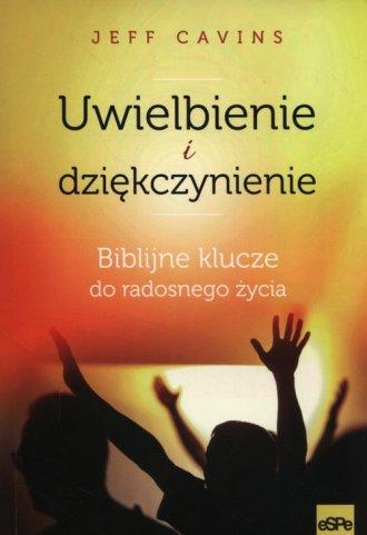 Uwielbienie i dziękczynienie. Biblijne - okładka książki