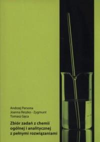 Zbiór zadań z chemii ogólnej i analitycznej z pełnymi rozwiązaniami - okładka podręcznika