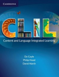 CLIL. Content and Language Integrated Learning - okładka podręcznika