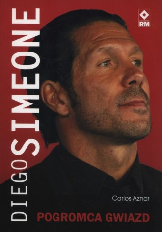 Diego Simeone. Pogromca gwiazd - okładka książki