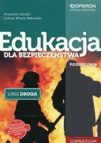 Edukacja dla bezpieczeństwa Linia druga Podręcznik. Gimnazjum - okładka podręcznika