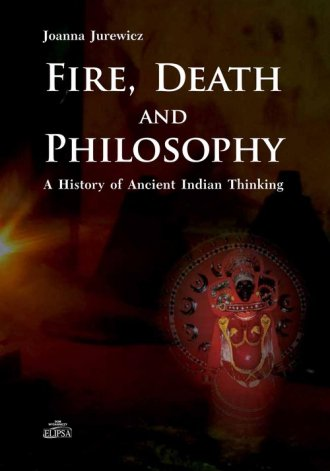 Fire Death and Philosophy. A History - okładka książki