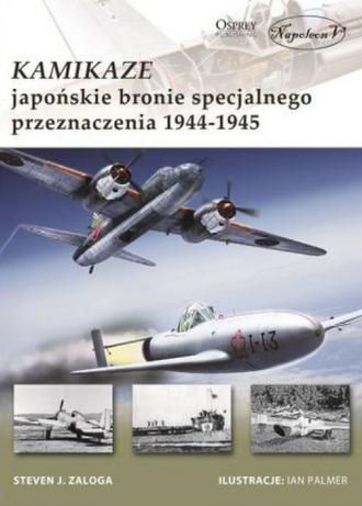 Kamikaze. Japońskie bronie specjalnego - okładka książki