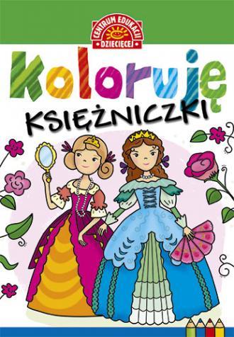Koloruję. Księżniczki - okładka książki