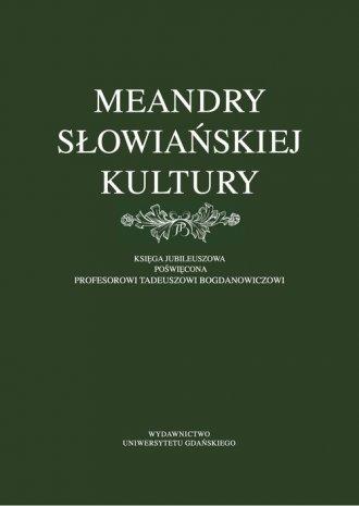 Meandry słowiańskiej kultury. Księga - okładka książki