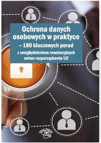Ochrona danych osobowych w praktyce. - okładka książki