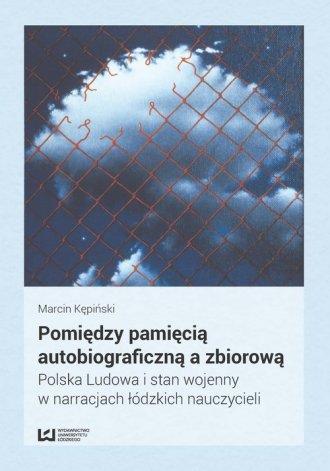 Pomiędzy pamięcią autobiograficzną - okładka książki