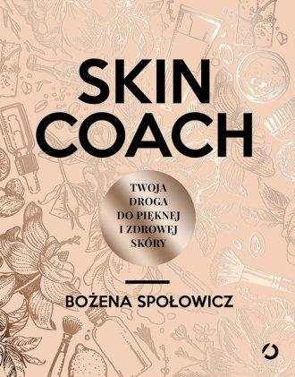 Skin coach. Twoja droga do pięknej - okładka książki