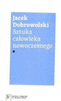 Sztuka człowieka nowoczesnego - okładka książki